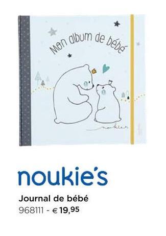 Noukie's Journal de bébé Mijn babyalbum Version néerlandaise.<br/><br/>Contient 64 pages, 100% papier.<br/>Lg 25 x L 25,5 x E 3 cm.<br/><br/>ISBN: 3010000089186.