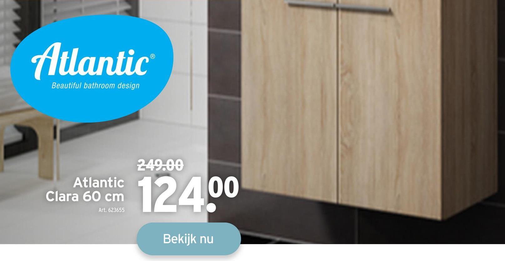 Atlantic Beautiful bathroom design 249.00 Atlantic Clara 60 cm 12400 Art. 623655 Bekijk nu