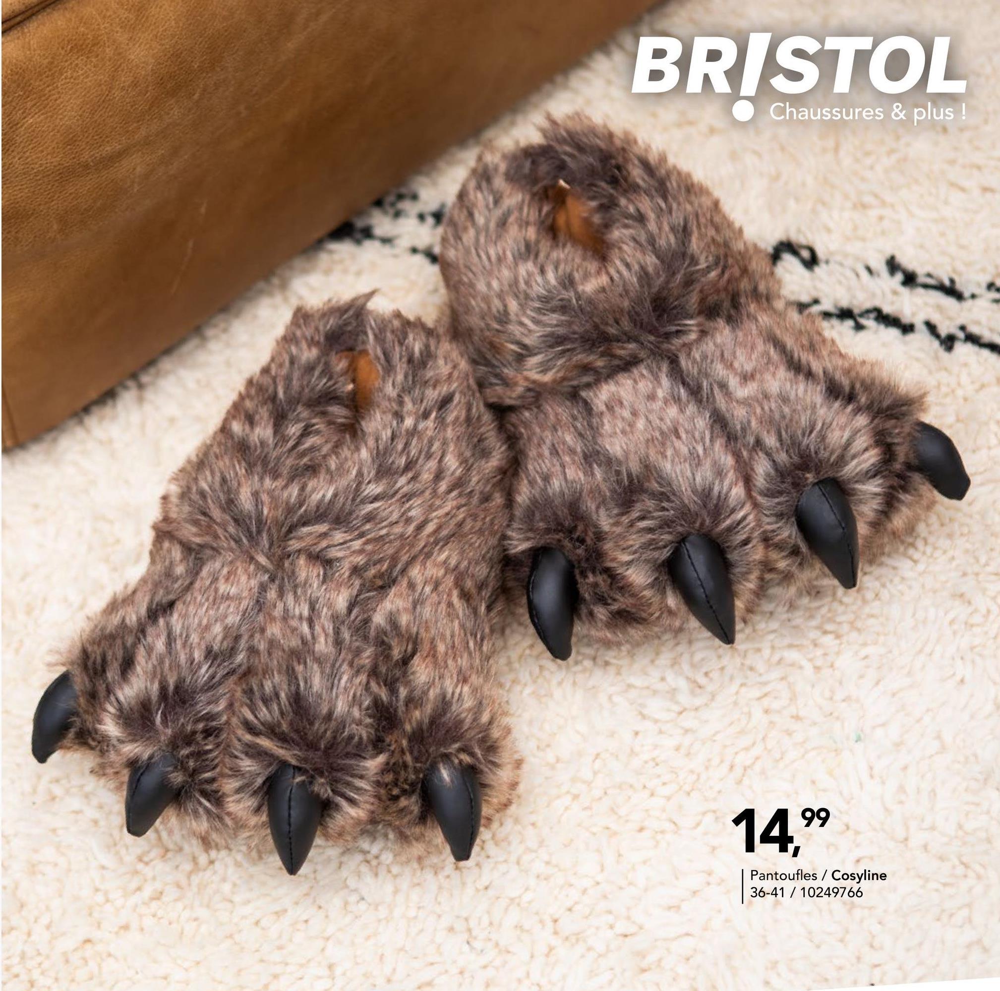 Pantoufle Cosy Line - Brun Pourquoi choisir des pantoufles ennuyeuses ? Qu'est-ce que vous pensez de ces chouettes pantoufles pourvues de griffes ? Grrr !