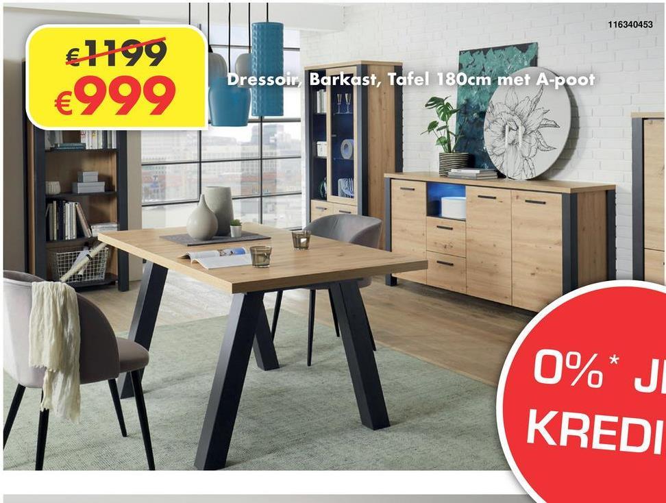 116340453 €1199 €999 Dressoir Barkast, Tafel 180cm met A-poot 0%* JI KREDI