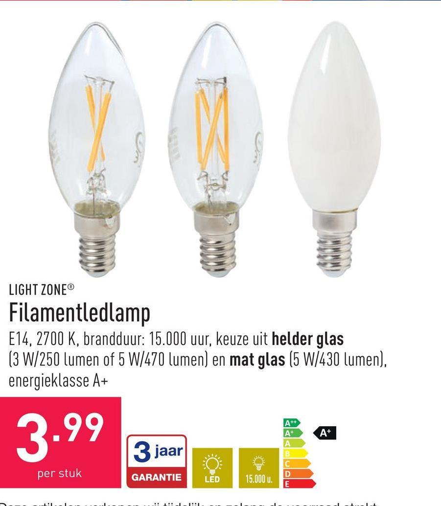 Filamentledlamp E14, 2700 K, brandduur: 15.000 uur, keuze uit helder glas (3 W/250 lumen of 5 W/470 lumen) en mat glas (5 W/430 lumen), energieklasse A+