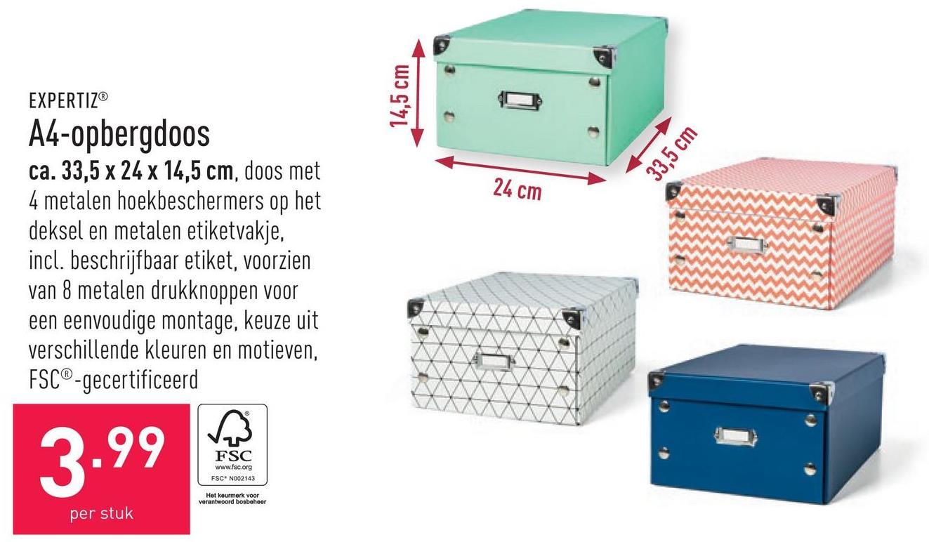 A4-opbergdoos ca. 33,5 x 24 x 14,5 cm, doos met 4 metalen hoekbeschermers op het deksel en metalen etiketvakje, incl. beschrijfbaar etiket, voorzien van 8 metalen drukknoppen voor een eenvoudige montage, keuze uit verschillende kleuren en motieven, FSC®-gecertificeerd