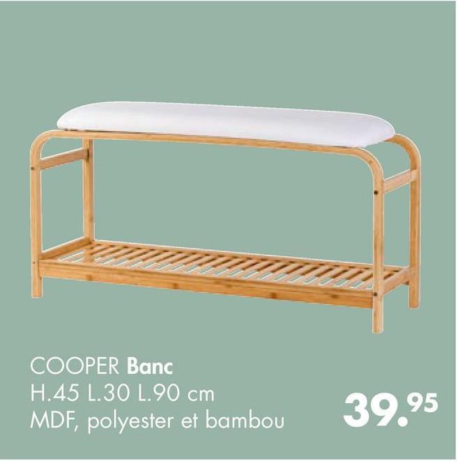 COOPER Banc H.45 1.30 L.90 cm MDF, polyester et bambou 39.95