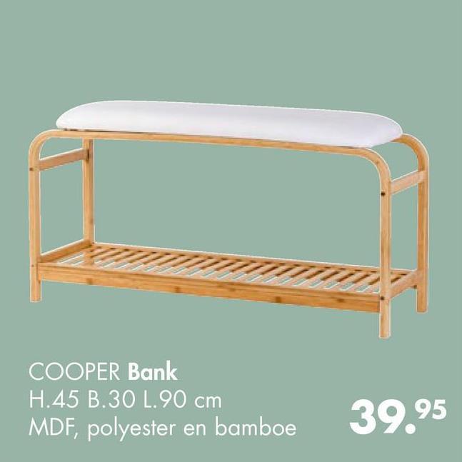 COOPER Bank H.45 B.30 L.90 cm MDF, polyester en bamboe 39.95