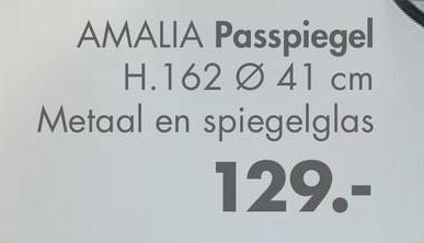 AMALIA Passpiegel H.162 Ø 41 cm Metaal en spiegelglas 129.-