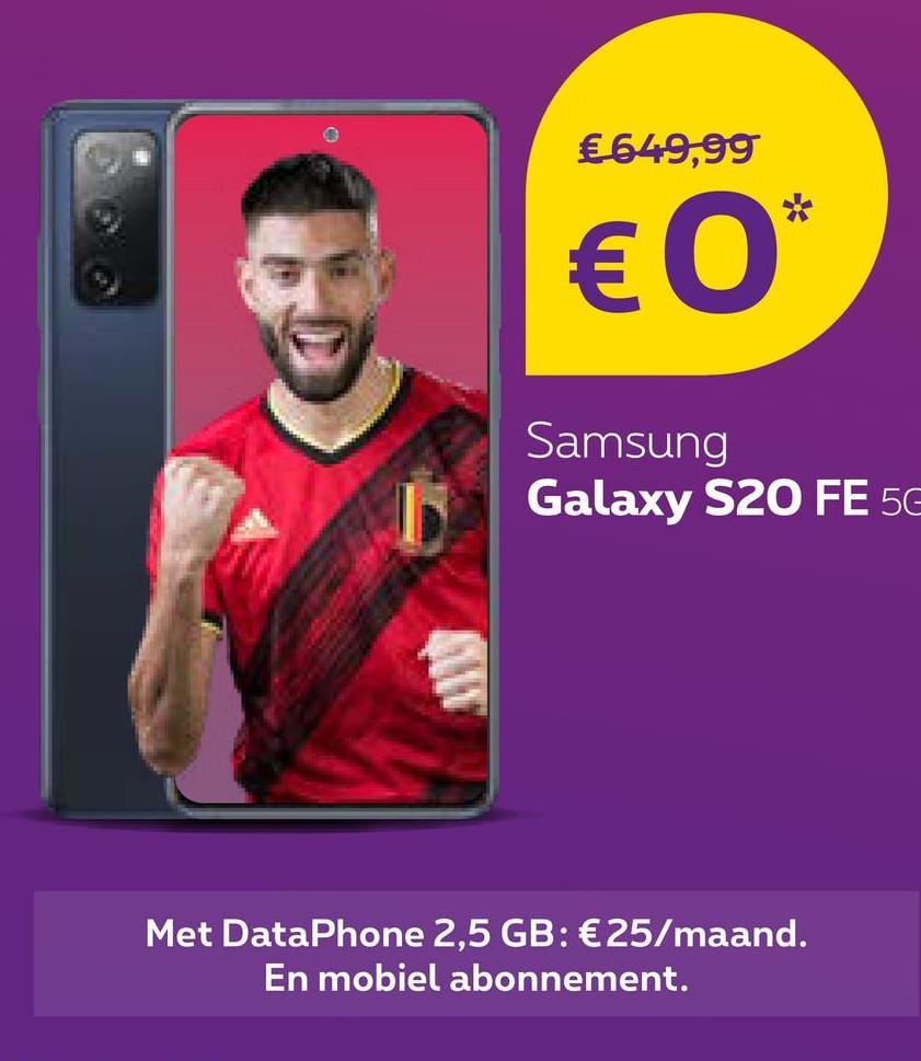 € 649,99 € 0* Samsung Galaxy S20 FE 56 Met DataPhone 2,5 GB: €25/maand. En mobiel abonnement.