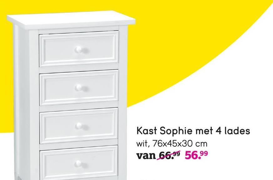 Kast Sophie met 4 lades wit, 76x45x30 cm van 66.99 56.99