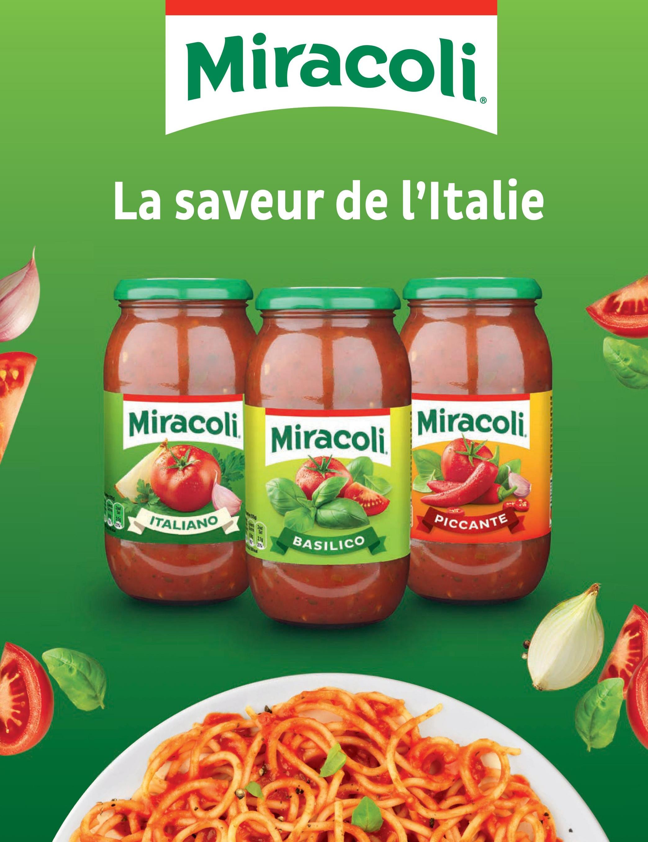 Miracoli La saveur de l'Italie Miracoli Miracoli Miracoli ITALIANO PICCANTE BASILICO
