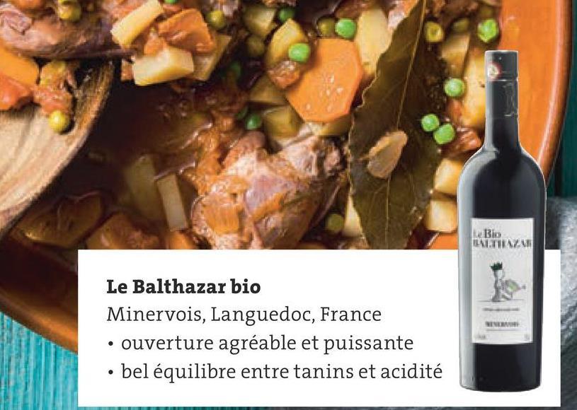 Bio TIZAM Le Balthazar bio Minervois, Languedoc, France • ouverture agréable et puissante bel équilibre entre tanins et acidité