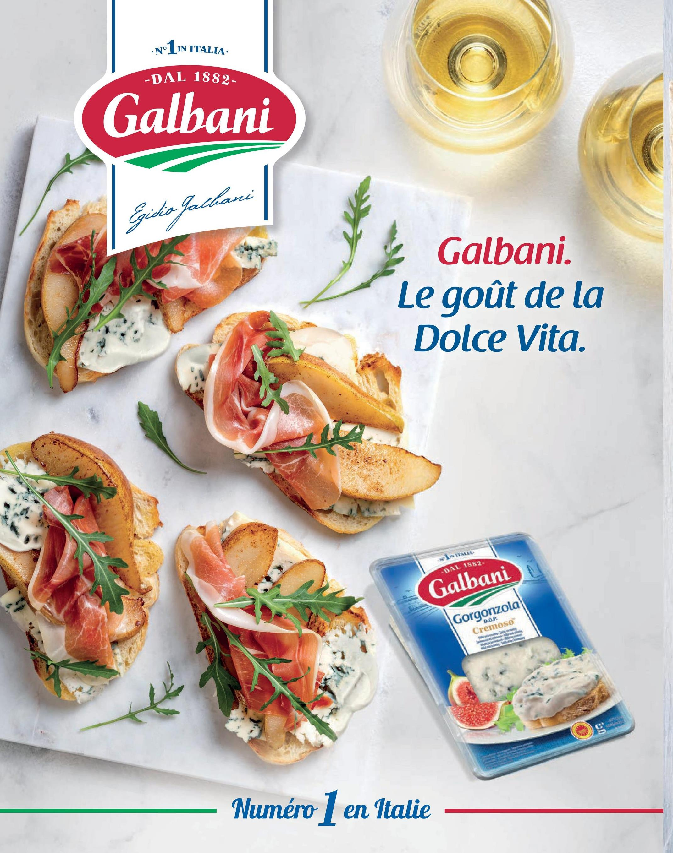 • N° 1 IN ITALIA DAL 1882 Galbani Gida Jathani Galbani. Le goût de la Dolce Vita. ITALIA DAL 1882 Galbani 1.0.P. Gorgonzola Cremoso CAS Numéro 1 en Italie