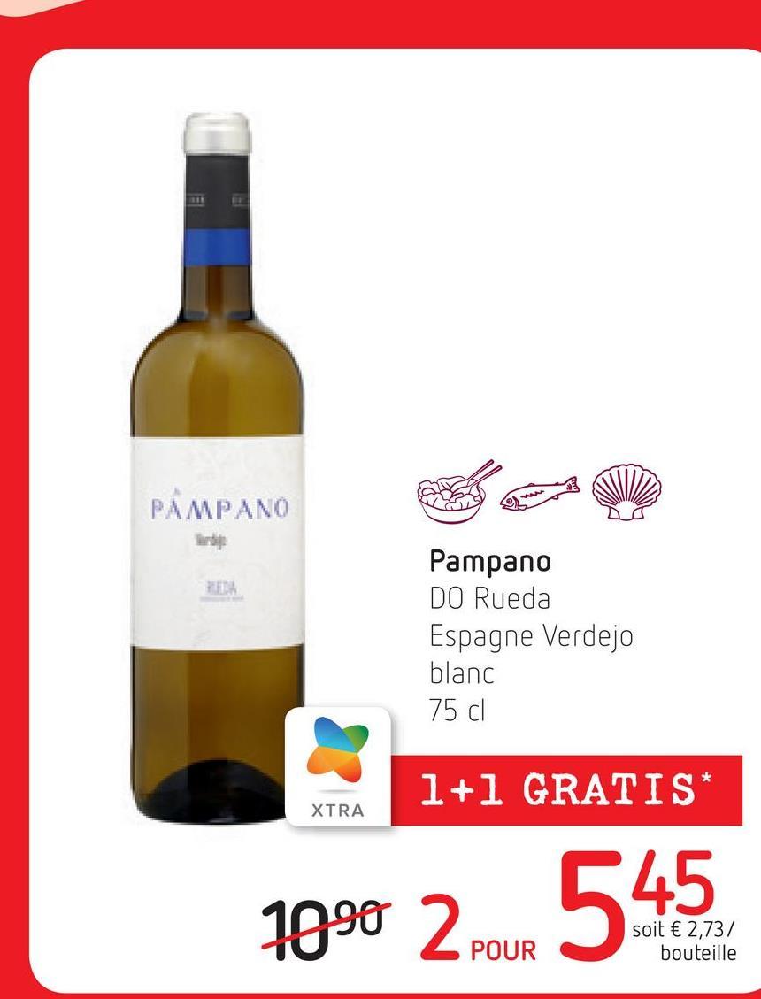 PAMPANO lry IE Pampano DO Rueda Espagne Verdejo blanc 75 cl * 1+1 GRATIS XTRA 1990 2 pour soit € 2,73/ bouteille