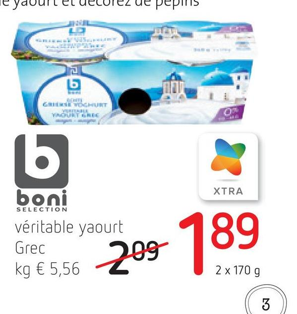 pepinis கபாலப் பலா VOLTARE 16 XTRA SELECTION boni véritable yaourt Grec kg € 5,56 2 x 170 9 છે ës36 203 189 3
