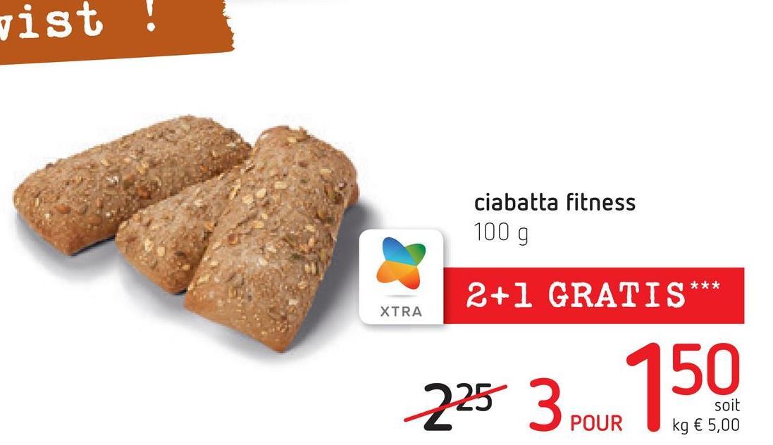 vist ! ciabatta fitness 1009 *** 2+1 GRATIS XTRA soit kg € 5,00