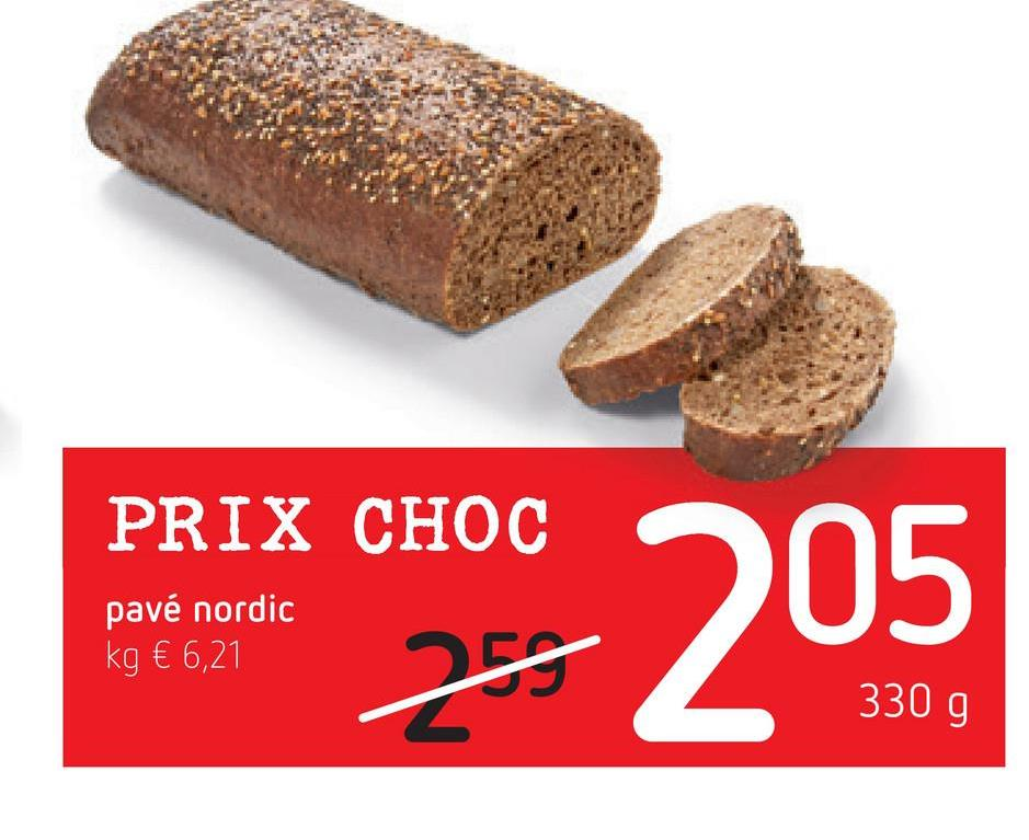 PRIX CHOC pavé nordic kg € 6,21 و 330 205