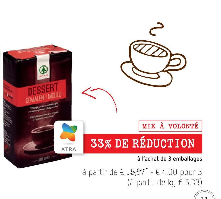 2D DESSERT GEMALEN I MILLI MIX À VOLONTÉ 33% DE RÉDUCTION XTRA à l'achat de 3 emballages à partir de € 5,97 - € 4,00 pour 3 (à partir de kg € 5,33)