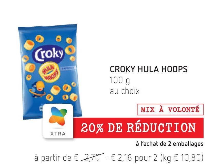 (roky CROKY HULA HOOPS WOOPS 100 g au choix MIX À VOLONTÉ 20% DE RÉDUCTION XTRA à l'achat de 2 emballages à partir de € 2,70 - € 2,16 pour 2 (kg € 10,80)