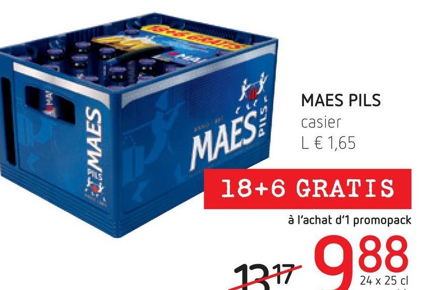 مر MA st MAES PILS casier L € 1,65 PEMAES MAES: 18+6 GRATIS à l'achat d'1 promopack 24 x 25 cl
