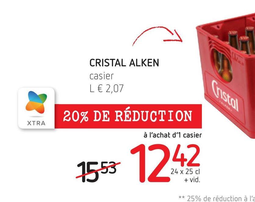 TM CRISTAL ALKEN casier L € 2,07 20% DE RÉDUCTION XTRA à l'achat d'1 casier 1553 1242 ** 25% de réduction à l'a