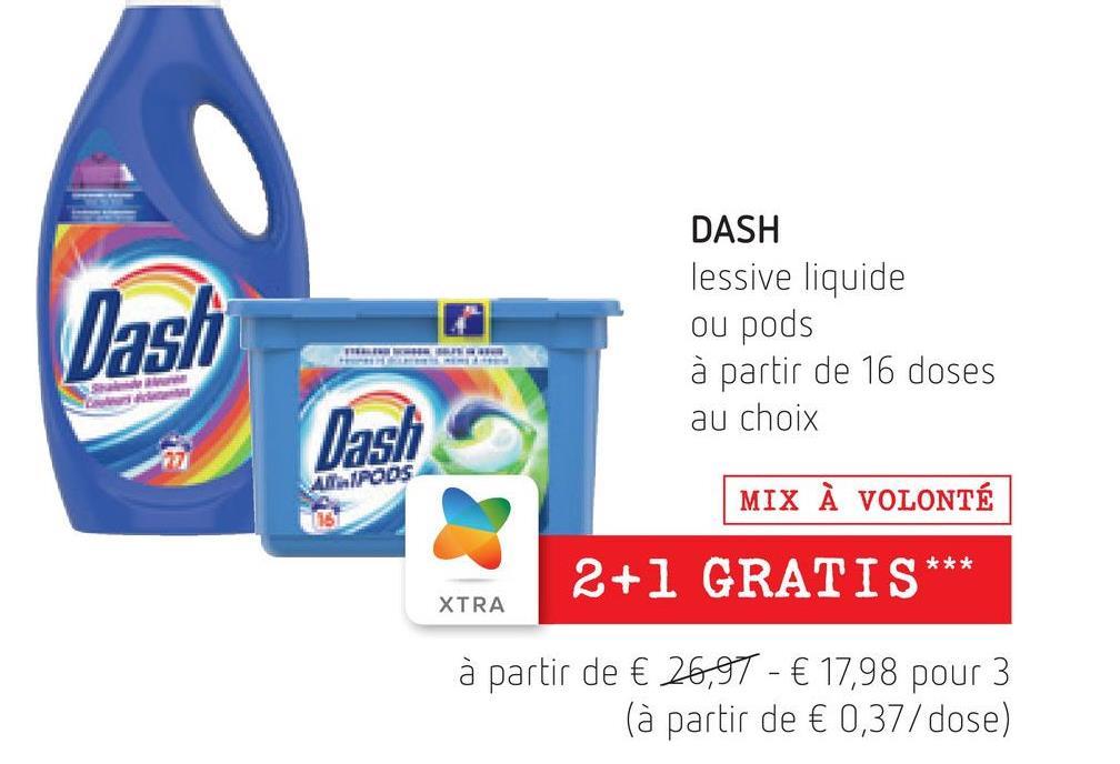 Dash DASH lessive liquide ou pods à partir de 16 doses au choix Dashi AIPODS MIX À VOLONTÉ *** 2+1 GRATIS XTRA à partir de € 26,97 - € 17,98 pour 3 (à partir de € 0,37/dose)