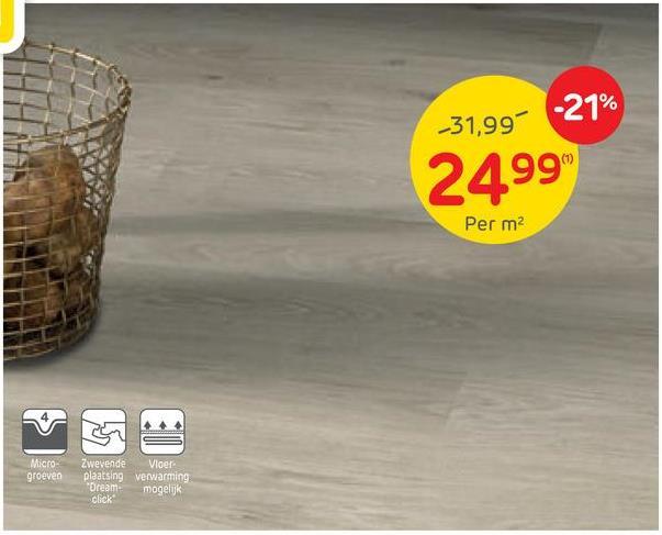 31,99% -21% 2499 Per m2 $ OB Micro groeven Zwevende Vloer plaatsing verwarming Dream mogeluk click