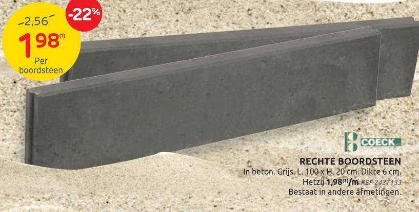 Bordure de jardin Coeck gris 100x20x6cm La bordure de jardin Coeck est idéale pour marquer la fin d'un espace comme un chemin en dalles ou un bac à sable et pour délimiter un jardin. La dalle en béton gris est conçue en ligne droite avec assemblage à tenon et mortaise. Cette bordure de 100 x 20 x 6 cm est disponible en plusieurs coloris dans notre catalogue en ligne.