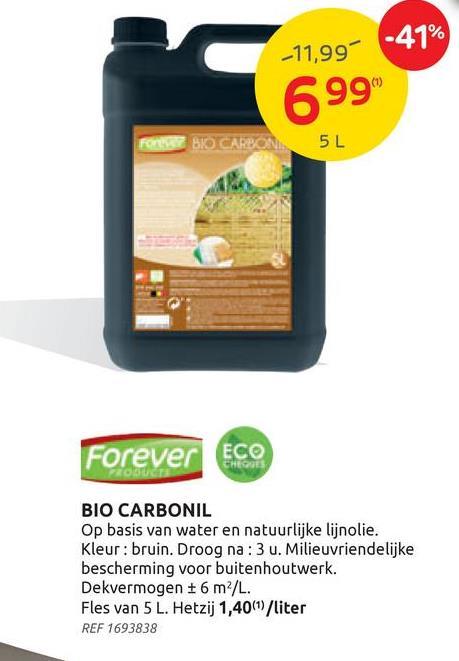 Produit de protection bois Forever 'Bio Carbonil' brun 5L Le carbonil Forever 'Bio' brun 5 L est une protection écologique des boiseries extérieures à base d'huile de lin.