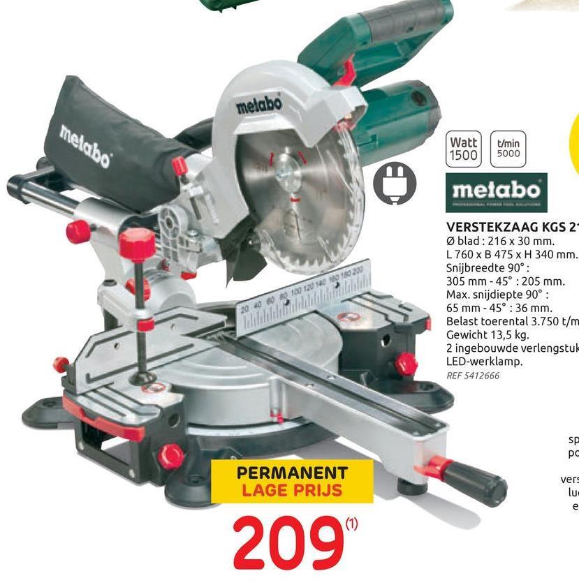 Metabo radiaal afkortzaag 'KGS216M' 1500 W Deze verstekzaag van Metabo is zowel geschikt om in hout als metaal te zagen. Een verstekbak dient tot het zagen van een werkstuk in een bepaalde hoek. Het stuk dat bewerkt moet worden ligt op de houder en het zaagblad kan naar verschillende hoeken georiënteerd worden.