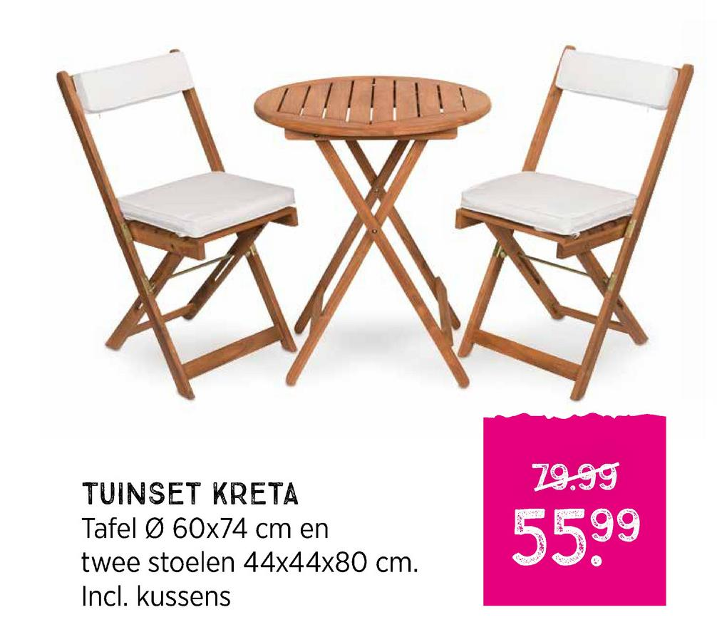29.99 TUINSET KRETA Tafel Ø 60x74 cm en twee stoelen 44x44x80 cm. Incl. kussens 5599