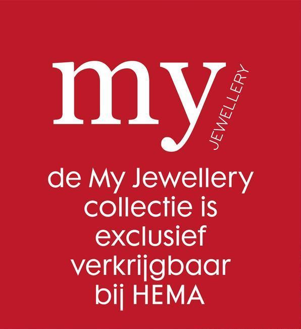 my JEWELLERY de My Jewellery collectie is exclusief verkrijgbaar bij HEMA