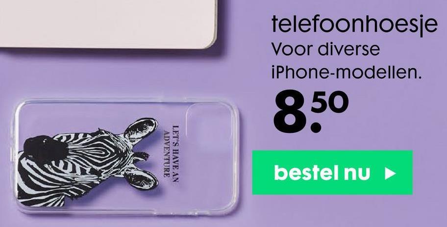 telefoonhoesje Voor diverse iPhone-modellen. 850 ADVENTURE LET'S HAVE AN bestel nu