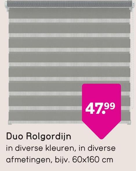 4799 Duo Rolgordijn in diverse kleuren, in diverse afmetingen, bijv. 60x160 cm