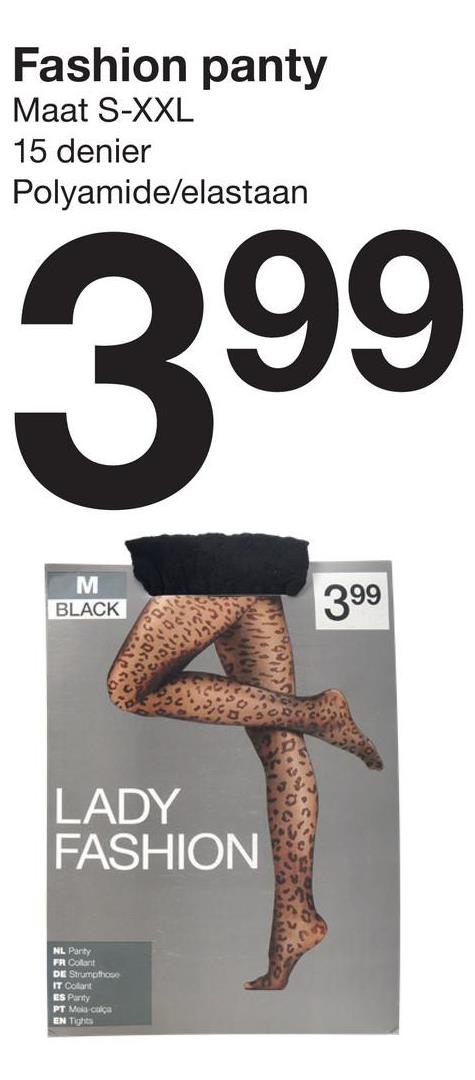 Fashion panty Maat S-XXL 15 denier Polyamide/elastaan 399 M BLACK 399 LADY FASHION NL Party FR Collant DE Strumpfhose IT Colon ES Party PT Melacalça EN Tights
