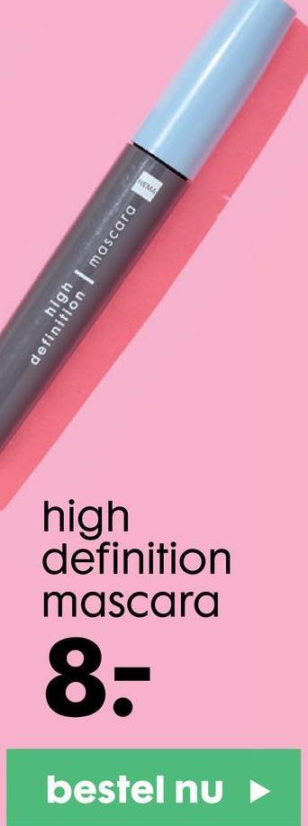 HEMA mascara high definition high definition mascara 8. bestel nu