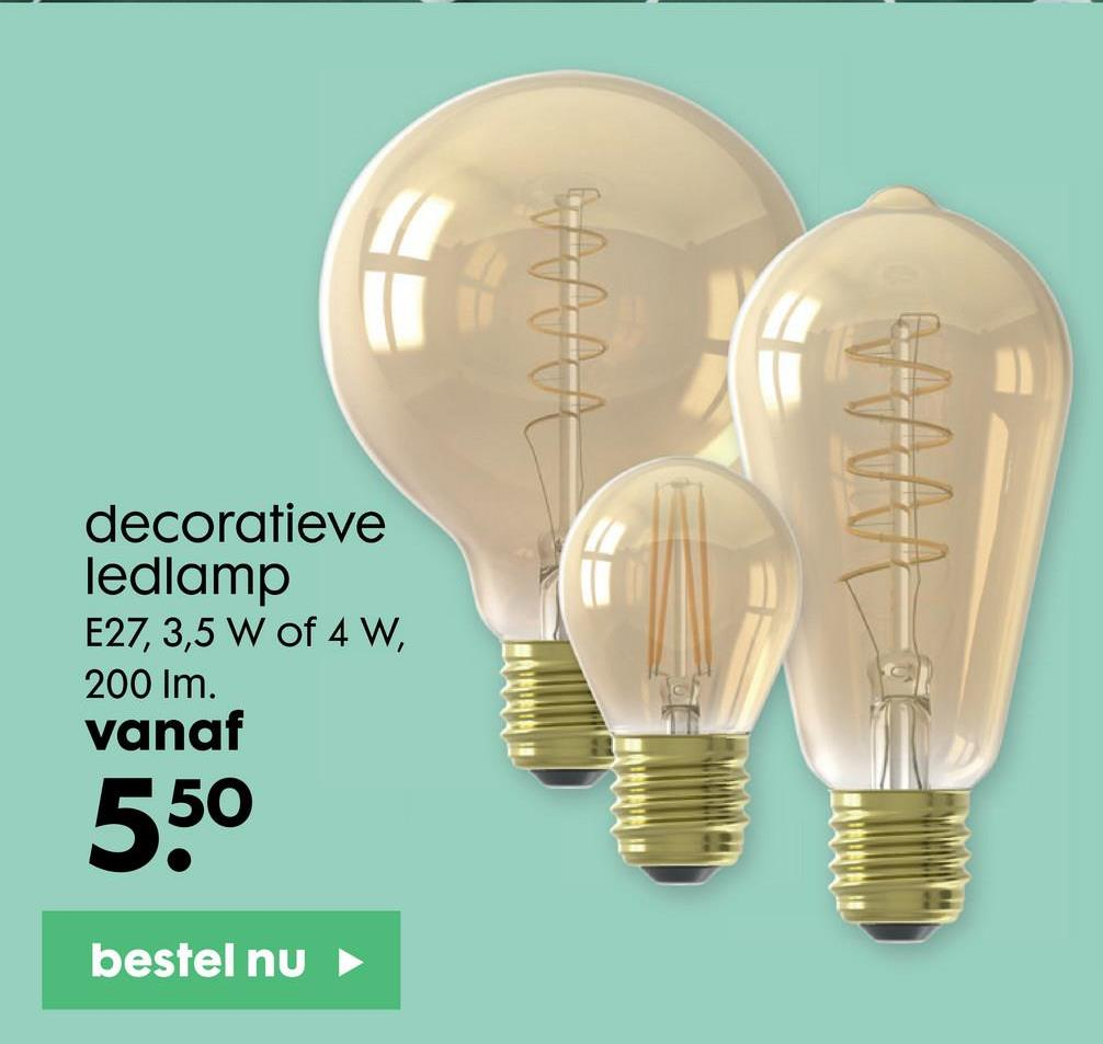 decoratieve ledlamp E27, 3,5 Wof 4 W, 200 Im. vanaf = 550 bestel nu