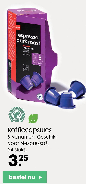 yer HEMA espresso dark roast capsules x 24 nespresso compatible Kom Arctica 00 0 8 00 0 complex FORES CERTIFIED koffiecapsules 9 varianten. Geschikt voor Nespresso 24 stuks. 25 325 bestel nu