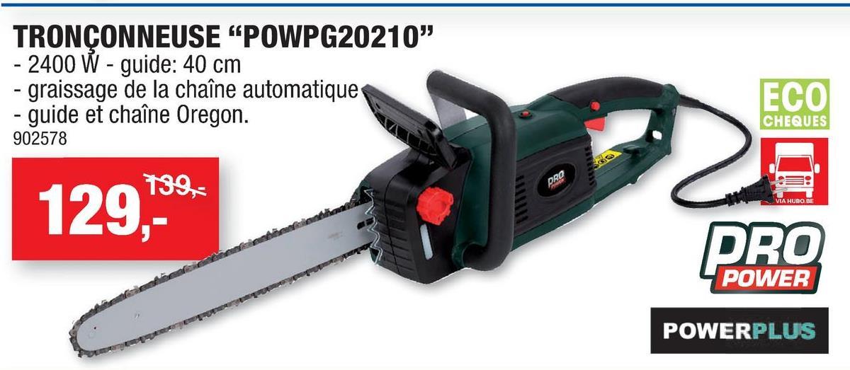 Powerplus Pro Power POWPG20210 tronçonneuse 2400W 400mm La tronçonneuse électrique POWPG20210 de Powerplus taille et coupe avec force et rapidité les poutres, le bois de chauffage et les branches. Elle affiche non seulement une puissance élevée de 2400W et une lame de scie de 400mm, mais elle est également dotée d'un guide-chaàne et d'une chaàne de la marque de qualité Oregon.  <ul> <li>Rebond réduit au minimum</li> <li>Arrêt rapide et protection de la main avec frein automatique pour plus de sécurité</li> <li>Capot du guide-chaàne pour un rangement sécurisé votre outil</li> <li>Protection contre les surcharges et dispositif de graissage automatique permettant une utilisation souple</li> <li>Réglage de la chaàne sans outils</li> <li>Poignée à revêtement souple garantissent une utilisation confortable</li> <li>Étui de protection pour un rangement sécurisé</li> </ul>