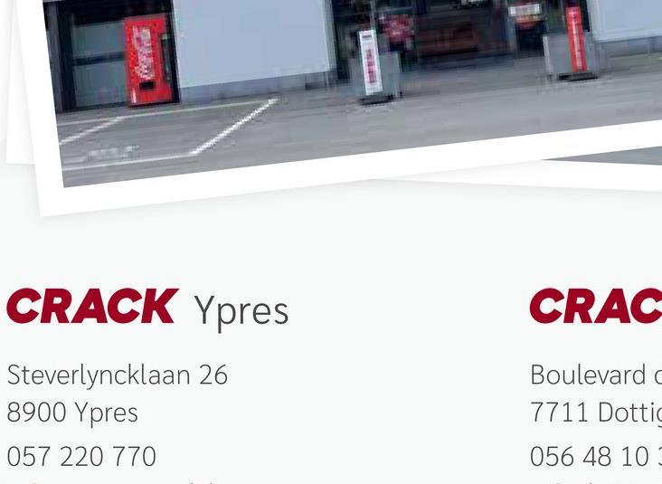 CRACK Ypres CRAC Steverlyncklaan 26 8900 Ypres 057 220 770 Boulevard 7711 Dottic 056 48 10