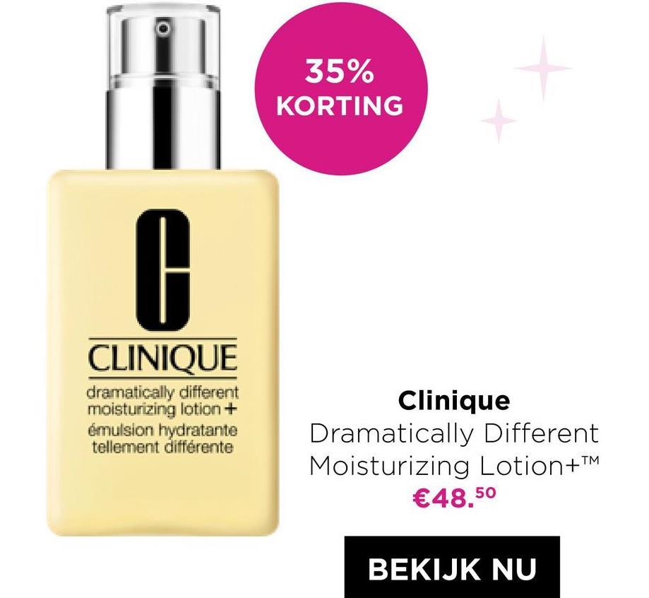 35% KORTING 0 CLINIQUE dramatically different moisturizing lotion + emulsion hydratante tellement différente Clinique Dramatically Different Moisturizing Lotion+™ €48.50 BEKIJK NU