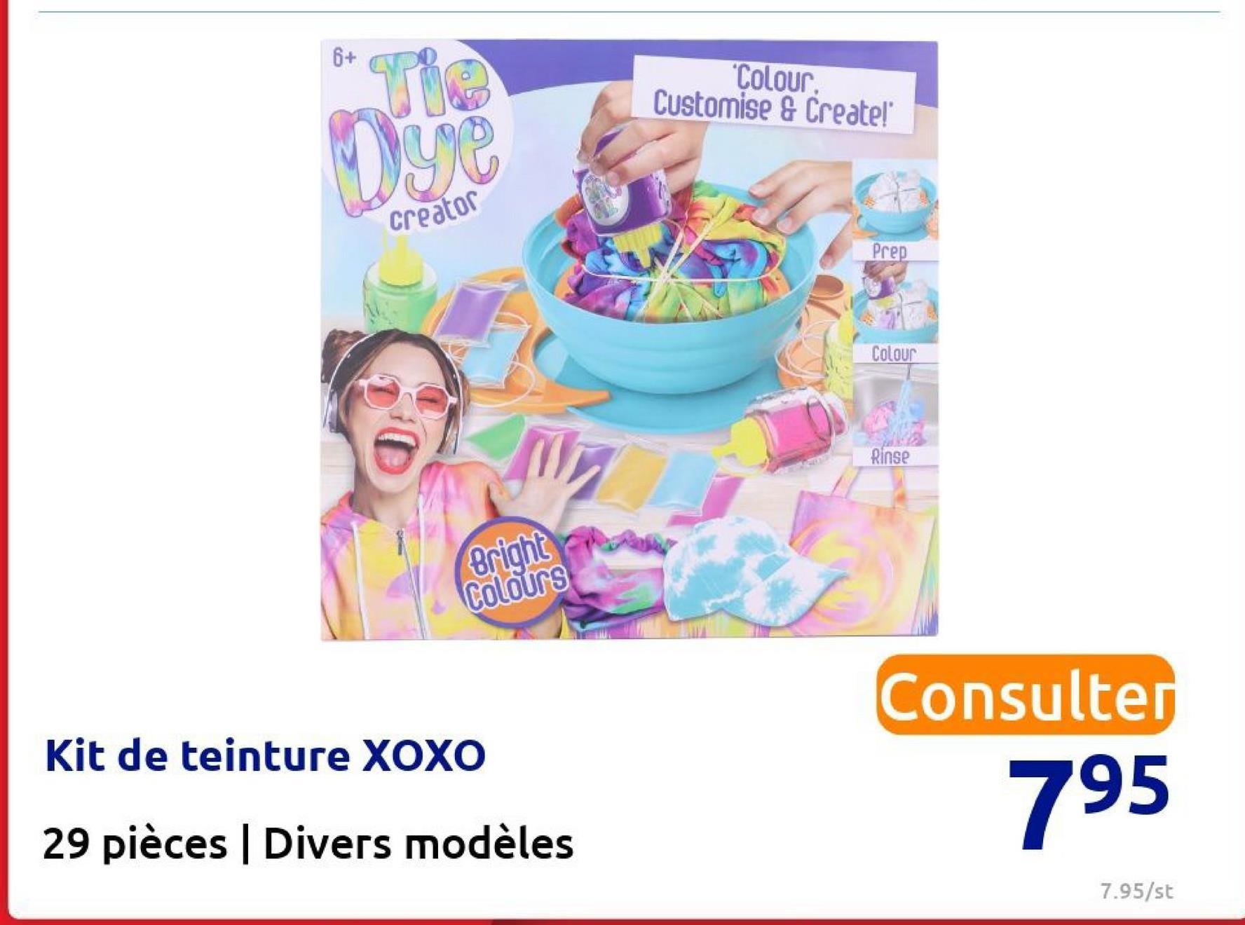 """6+ Colour. Customise & Create!"""" vie Dye Creator Prep Colour Rinse Bright Colours Consulte Kit de teinture XOXO 795 29 pièces Divers modèles 7.95/st"""